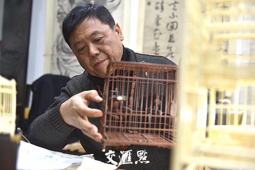 """扬州雀笼传承人王玉生用40年韶光诠释什么是""""匠人精神"""""""